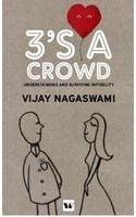 3's A Crowd: Book by Dr. Vijay Nagaswami