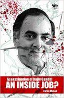 Assassination of Rajiv Gandhi AN INSIDE JOB?