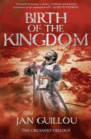 Birth Of The Kingdom: Book by Jan Guillou
