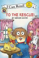 To the Rescue!: Book by Mercer Mayer,Mercer Mayer