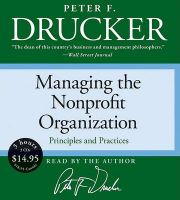 Managing the Nonprofit Organization: Principles and Practices: Book by Peter F Drucker,Peter F Drucker