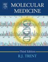 Molecular Medicine: Genomics to Personalized Healthcare: Book by R.J. Trent