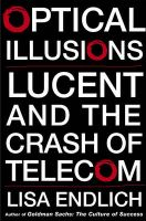 Optical Illusions: Lucent and the Crash of Telecom: Book by Lisa Endlich
