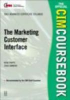 Marketing Customer Interface: 2001-2002: Book by Rosemary Phipps , Craig Simmons