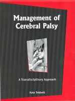 Management of Cerebal Palsy: A Transdisciplinary Approach: Book by Kate Tebbett