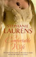 A Comfortable Wife: Book by Stephanie Laurens