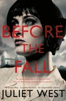 Before the Fall: Book by Juliet West