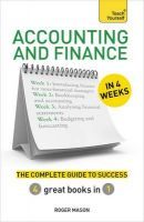 Accounting & Finance in 4 Weeks: The Complete Guide to Success: Teach Yourself: Book by Roger Mason