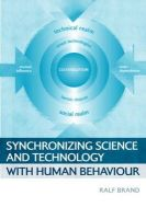 Synchronizing Science and Technology with Human Behaviour: Book by Ralf Brand