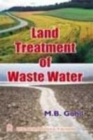 Land Treatment of Waste Water: Book by M. B. Gohil