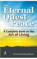 An Eternal Quest for Peace: Book by Suvasish Mukhopadhyay