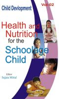 Health and Nutrition for the School Age Child: Book by Sujata Mittal
