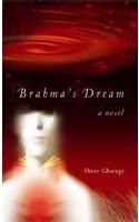 BRAHMA'S DREAM: Book by Shree Ghatage