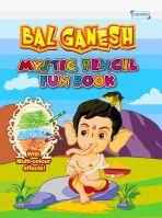 Bal Ganesh- Mystic Pencil Fun Book