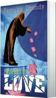 PROPHET OF LOVE: Book by Farrukh Dhondy