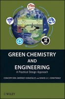 Green Chemistry and Engineering: A Practical Design Approach:Book by Author-Concepcion Jimenez-Gonzalez , David J.C. Constable