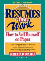 Resumes That Work: How to Sell Yourself on Paper: Book by Loretta D. Foxman