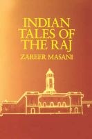 Indian Tales of the Raj: Book by Zareer Masani