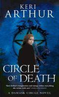 Circle of Death: Book by Keri Arthur