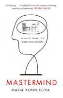 Mastermind: Book by Maria Konnikova