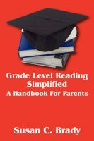Grade Level Reading Simplified: A Handbook For Parents: Book by Susan C Brady