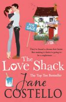 The Love Shack: Book by Jane Costello