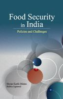 Food Security in India : Policies and Challenges: Book by edited Shyam K. Mishra