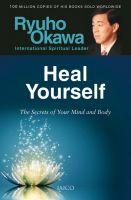 Heal Yourself: Book by Ryuho Okawa