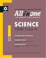 All In One Science CBSE Class 10th Term-Ii (English) (Paperback): Book by  An Editorial Team Of Highly Skilled Professionals At Arihant, Works Hand In Glove To Ensure That The Students Receive The Best And Accurate Content Through Our Books. From Inception Till The Book Comes Out From Print, The Whole Team Comprising Of Authors, Editors, Proofreaders And Various Other Invo... View More An Editorial Team Of Highly Skilled Professionals At Arihant, Works Hand In Glove To Ensure That The Students Receive The Best And Accurate Content Through Our Books. From Inception Till The Book Comes Out From Print, The Whole Team Comprising Of Authors, Editors, Proofreaders And Various Other Involved In Shaping The Book Put In Their Best Efforts, Knowledge And Experience To Produce The Rigorous Content The Students Receive. Keeping In Mind The Specific Requirements Of The Students And Various Examinations, The Carefully Designed Exam Oriented And Exam Ready Content Comes Out Only After Intensive Research And Analysis. The Experts Have Adopted Whole New Style Of Presenting The Content Which Is Easily Understandable, Leaving Behind The Old Traditional Methods Which Once Used To Be The Most Effective. They Have Been Developing The Latest Content & Updates As Per The Needs And Requirements Of The Students Making Our Books A Hallmark For Quality And Reliability For The Past 15 Years.