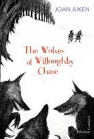 The Wolves of Willoughby Chase:Book by Author-Joan Aiken