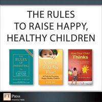The Rules of Parenting: A Personal Code for Raising Happy, Confident Children: Book by Richard Templar