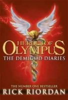 Heroes of Olympus: the Demigod Diaries:Book by Author-Rick Riordan