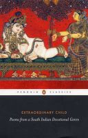 Extraordinary Child: Poems from a South India Devotional Genre: Book by Paula Richman