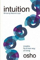 Intuition: Book by Osho