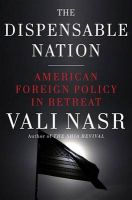 The Dispensable Nation: Book by NASR VALI