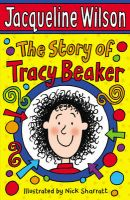 The Story Of Tracy Beaker: Book by Jacqueline Wilson