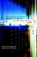 The Future of Retail Banking in Europe: A View from the Top: Book by Oonagh McDonald