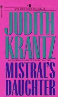Mistral's Daughter: Book by Judith Krantz
