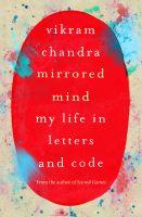 Mirrored Mind: Book by Vikram Chandra