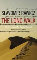 The Long Walk: The True Story of Trek to Freedom: Book by Slavomir Rawicz