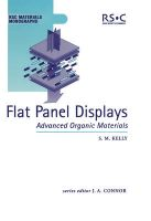 Flat Panel Displays: Advanced Organic Materials: Book by S.M. Kelly
