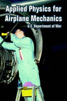 Applied Physics for Airplane Mechanics: Book by U.S. Department of War