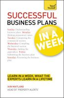 Teach Yourself Successful Business Plans in a Week: Book by Iain Maitland