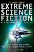 The Mammoth Book of Extreme Science Fiction: Book by Mike Ashley