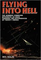 Flying into Hell: Book by Mel Rolfe