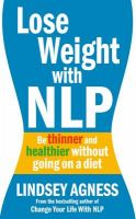 Lose Weight With Nlp: Book by Lindsey Agness