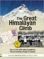 The Great Himalayan Climb: Story of the 1965 Indian Expedition's Record-Breaking Triumph of Everest: Book by Narendra Modi