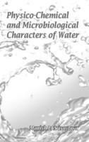 Physico-Chemical and Microbiological Characters of Water: Book by Srivastava, Manish L.