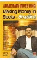 Armchair Investing: Making Money in Stocks, Simplified