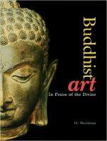 Buddhist Art: Book by Dr. Shashibala , L Thomas Kelly , V&A Museum ,  London